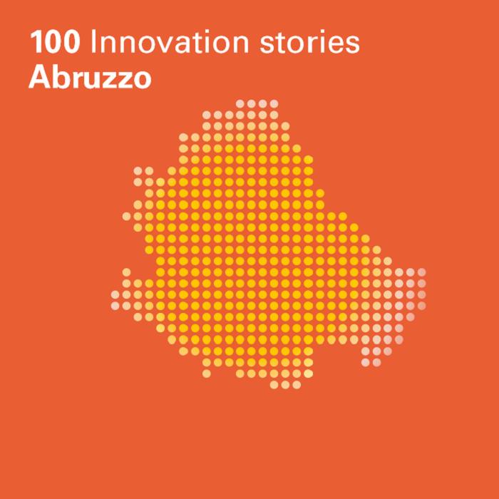 Presentazione del Rapporto 100 Innovation stories – Abruzzo. A Pescara il 23 settembre 2019