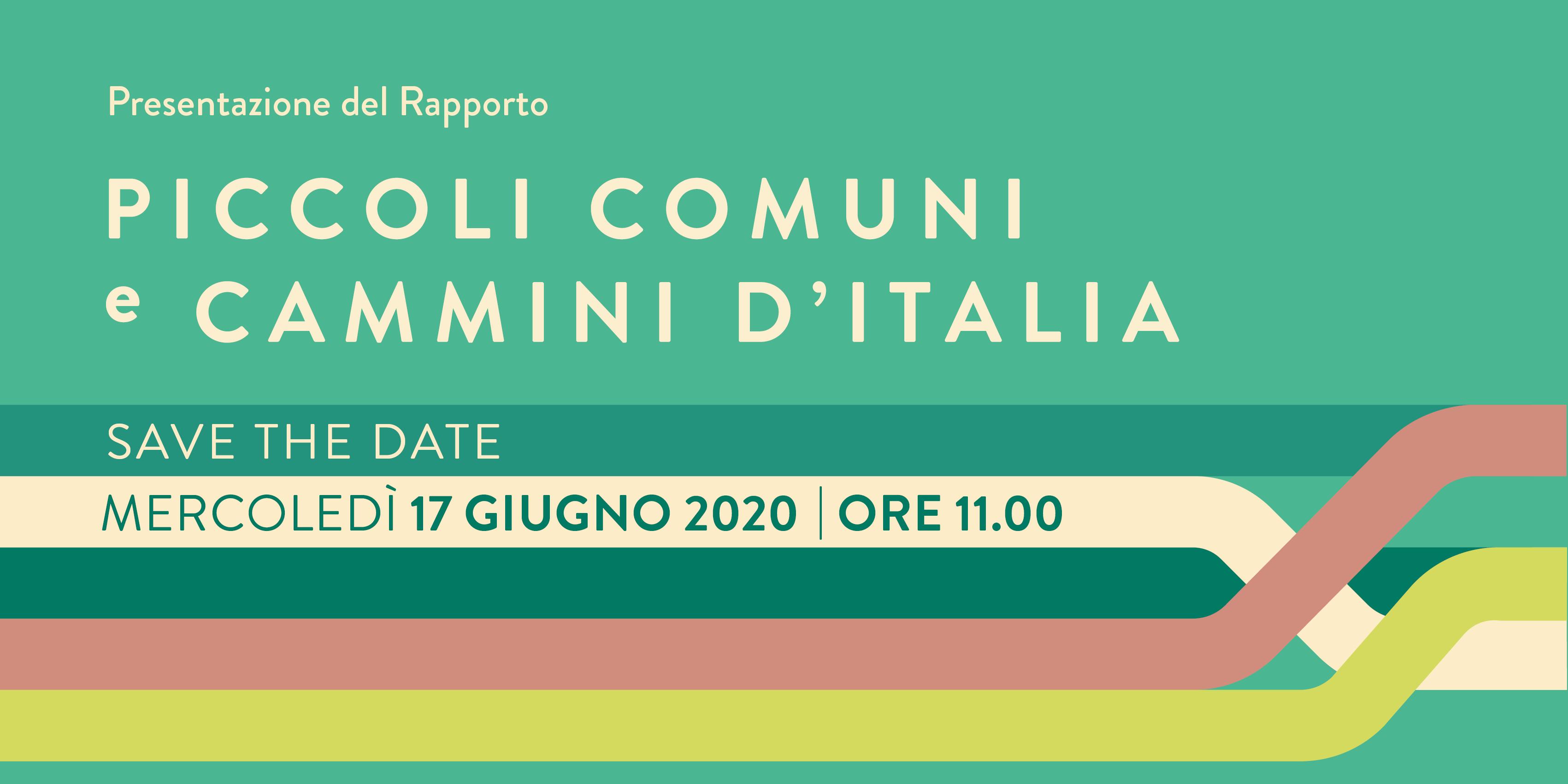 Piccoli Comuni e Cammini d'Italia: presentazione  della ricerca il 17 giugno con il ministro Franceschini