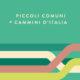 """DIRETTA STREAMING – Presentazione ricerca """"Piccoli Comuni e Cammini d'Italia"""""""
