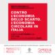 CONTRO L'ECONOMIA DELLO SCARTO. L'ECONOMIA CIRCOLARE IN ITALIA. Il 19 settembre ad Assisi