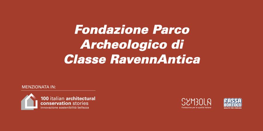 Fondazione Parco Archeologico di Classe RavennAntica