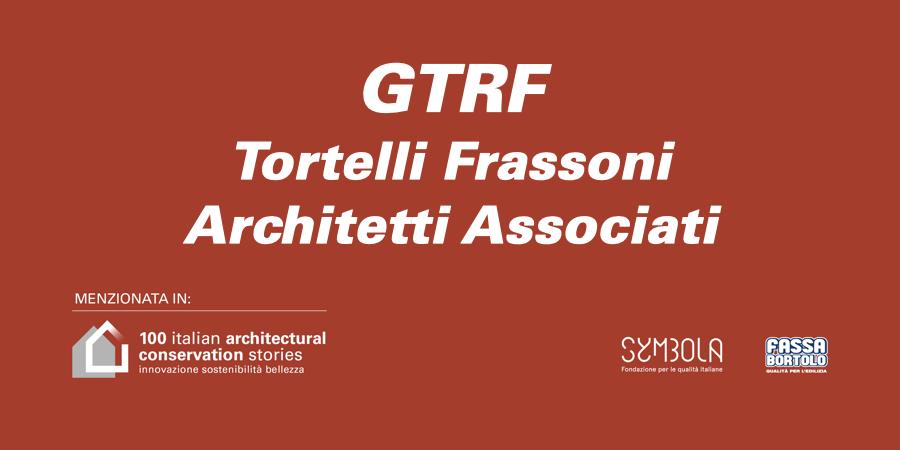 GTRF – Tortelli Frassoni Architetti Associati