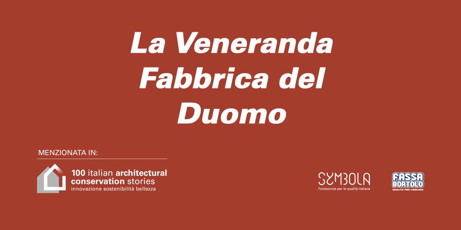 La Veneranda Fabbrica del Duomo