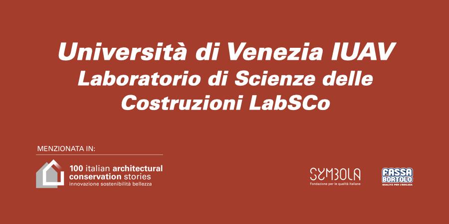 Università di Venezia IUAV   Laboratorio di Scienze delle Costruzioni LabSCo