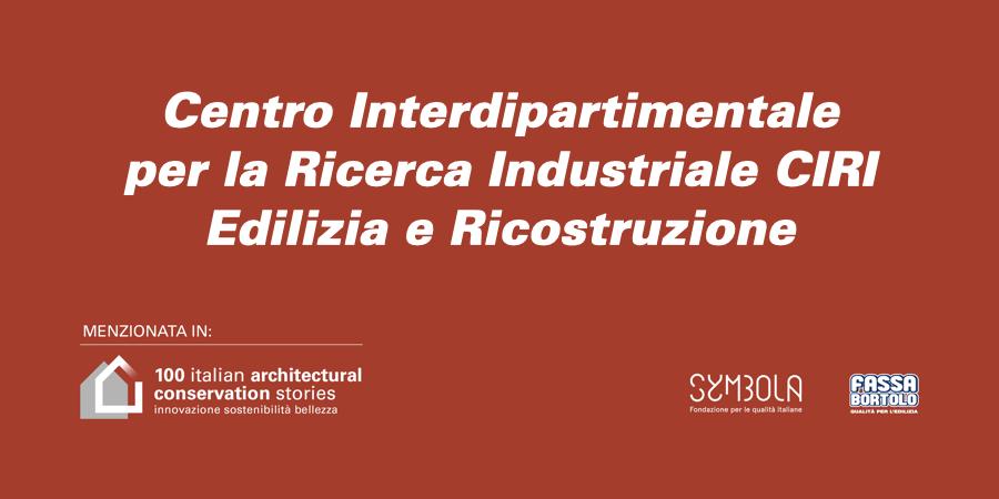 Centro Interdipartimentale per la Ricerca Industriale CIRI Edilizia e Ricostruzione