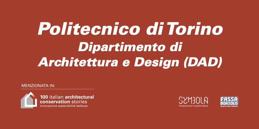 Politecnico di Torino   Dipartimento di Architettura e Design (DAD)