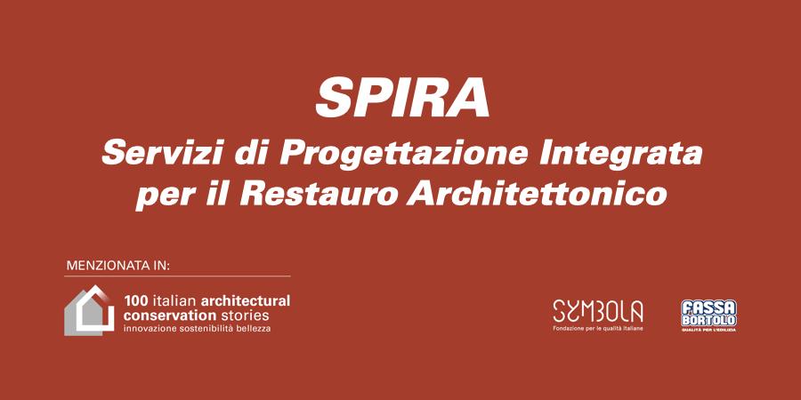 SPIRA   Servizi di Progettazione Integrata per il Restauro Architettonico