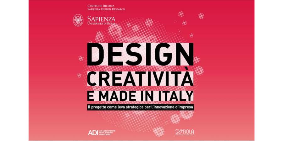 Design, creatività e Made in Italy – Il progetto come leva strategica per l'innovazione d'impresa