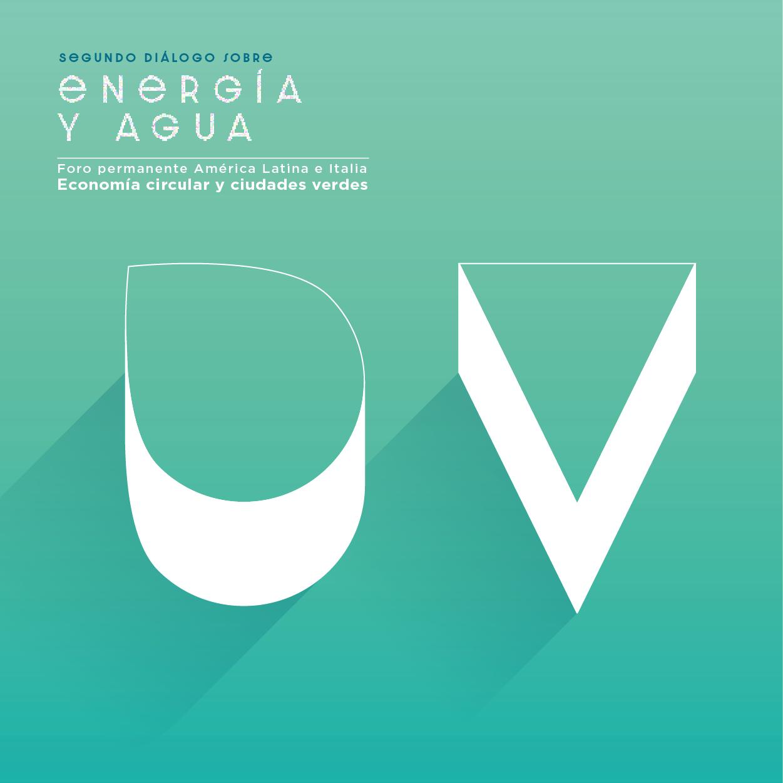 Video Integrale Economía Circular y Ciudades Verdes | Economia Circolare e Città Verdi: DIÁLOGO SOBRE ENERGÍA Y AGUA - DIALOGO SU ENERGIA E ACQUA